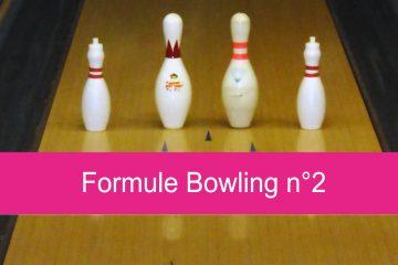 Formule Bowling n°2